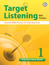 Target Listening with Dictation - 1,2,3,4(Practice Tests Book), 1,2(Student Book)